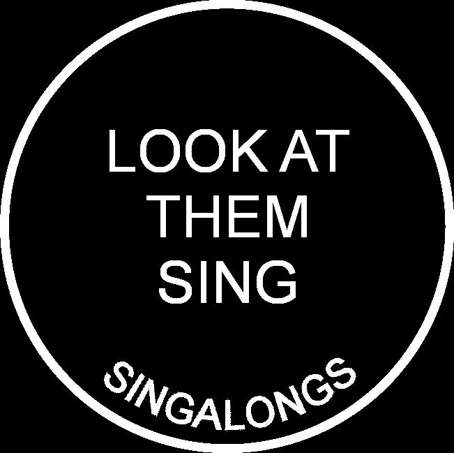 Look at them Sing